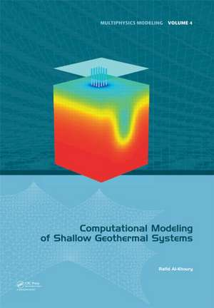 Computational Modeling of Shallow Geothermal Systems de Rafid (Delft University of Technology Al-Khoury