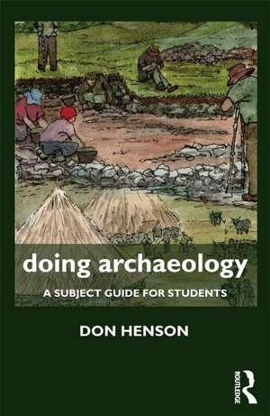 Doing Archaeology de Donald Henson