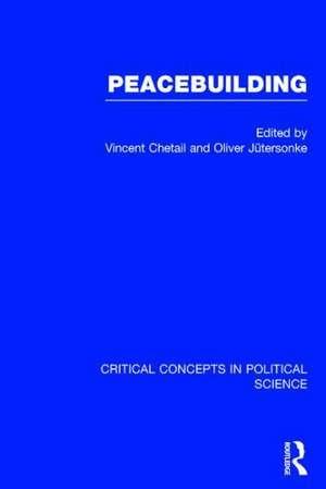 Peacebuilding de Vincent Chetail
