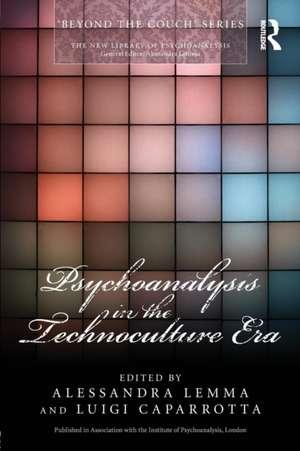 Psychoanalysis in the Technoculture Era de Alessandra Lemma