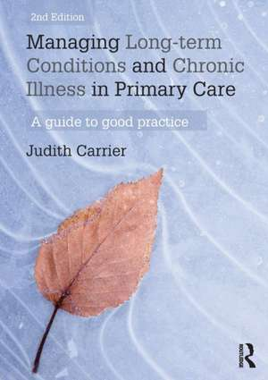 Managing Long-Term Conditions and Chronic Illness in Primary Care