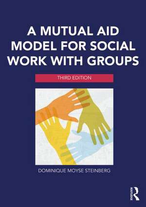 A Mutual-Aid Model for Social Work with Groups imagine