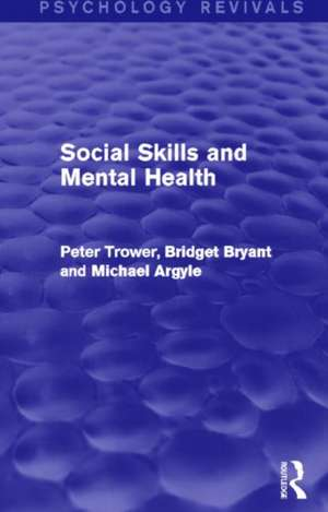 Social Skills and Mental Health (Psychology Revivals)