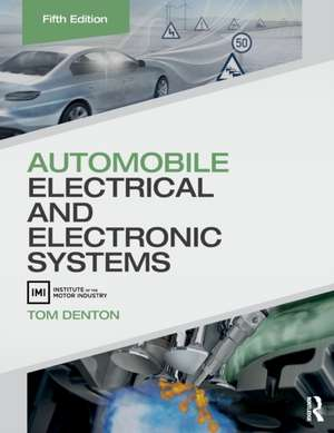 Automobile Electrical And Electronic Systems Tom Denton border=