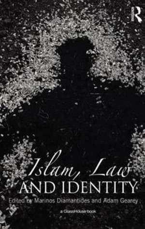 Islam, Law and Identity de Marinos Diamantides