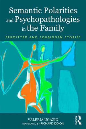 Semantic Polarities and Psychopathologies in the Family imagine