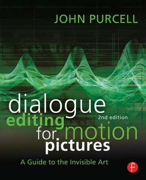 Dialogue Editing for Motion Pictures imagine