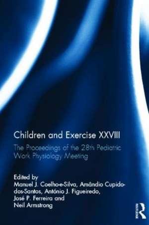 Children and Exercise XXVIII