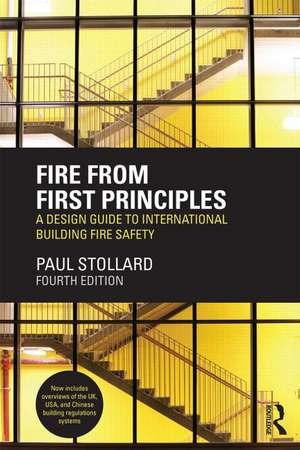Fire from First Principles de Paul Stollard
