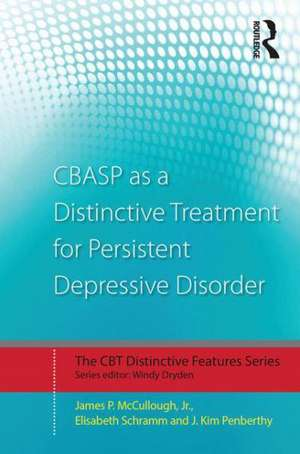 Cbasp as a Distinctive Treatment for Persistent Depressive Disorder