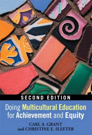 Doing Multicultural Education for Achievement and Equity de Carl A. Grant