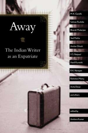 Away de Amitava Kumar