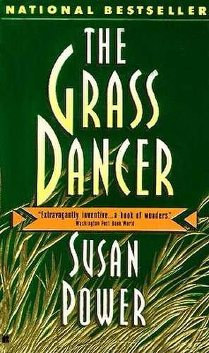 The Grass Dancer de Susan Power
