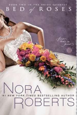 Bed of Roses de Nora Roberts