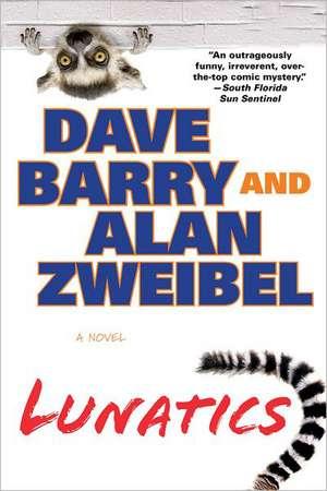 Lunatics de Dave Barry