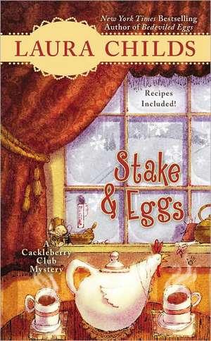 Stake & Eggs de Laura Childs