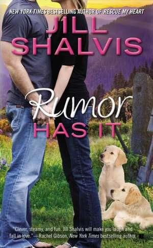 Rumor Has It de Jill Shalvis