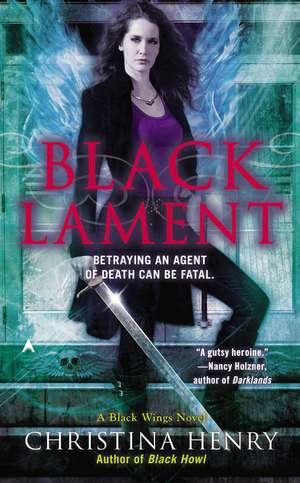 Black Lament: A Black Wings Novel de Christina Henry
