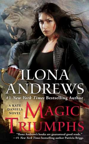 Magic Triumphs de Ilona Andrews