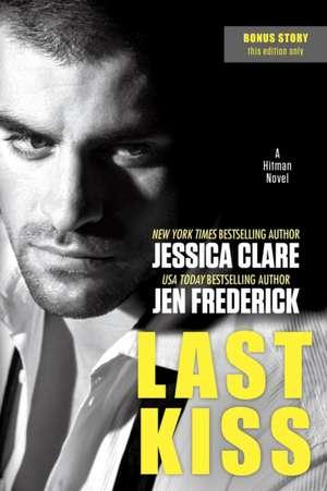 Last Kiss de Jessica Clare