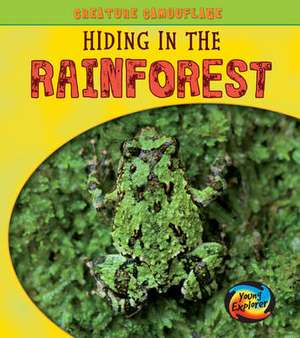 Underwood, D: Hiding in Rainforests