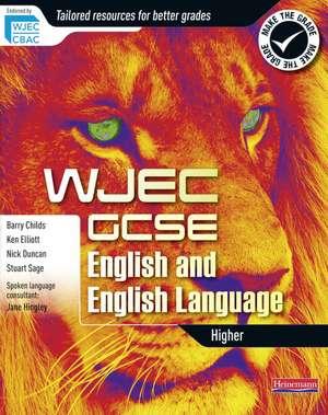 Elliott, K: WJEC GCSE English and English Language: Higher S