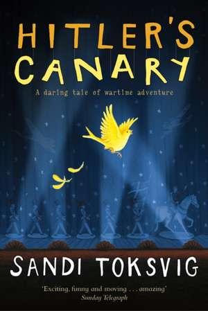 Hitler's Canary de Sandi Toksvig