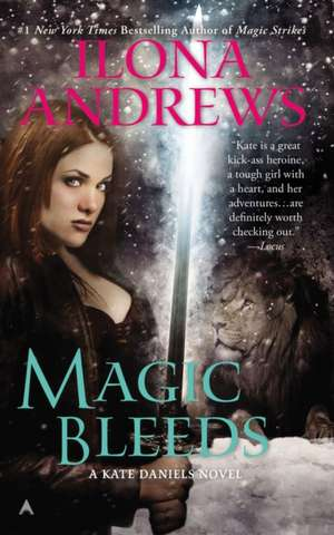 Magic Bleeds de Ilona Andrews