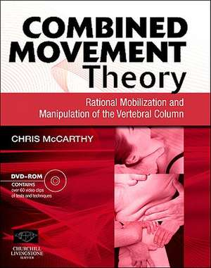 Combined Movement Theory