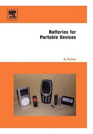 Batteries for Portable Devices de Gianfranco Pistoia