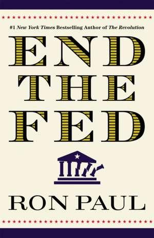 End The Fed de Ron Paul