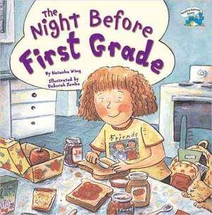 The Night Before First Grade de Natasha Wing
