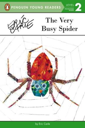The Very Busy Spider de Eric Carle