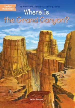 Where Is the Grand Canyon? de Jim O'Connor