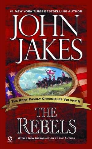 The Rebels de John Jakes