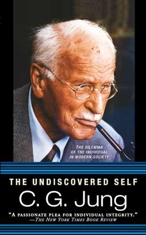 The Undiscovered Self de Carl Gustav Jung