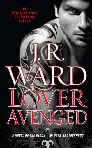 Lover Avenged de J. R. Ward