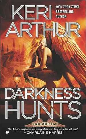 Darkness Hunts de Keri Arthur