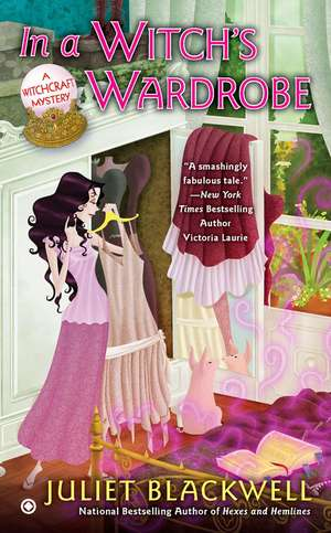 In A Witch's Wardrobe: A Witchcraft Mystery de Juliet Blackwell