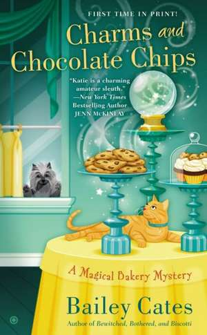 Charms and Chocolate Chips de Bailey Cates