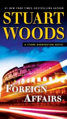Foreign Affairs de Stuart Woods