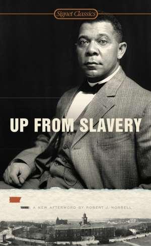 Up From Slavery de Booker T. Washington