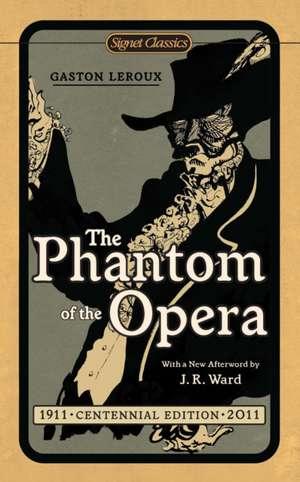 The Phantom of the Opera de Gaston Leroux