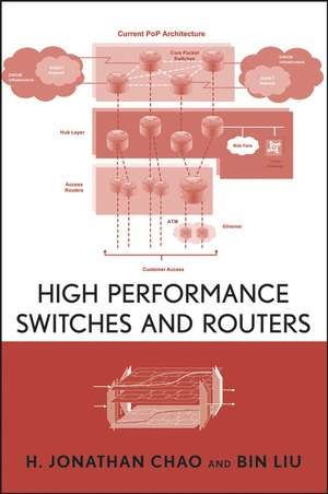 High Performance Switches and Routers de H. Jonathan Chao