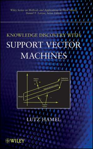 Knowledge Discovery with Support Vector Machines de Lutz H. Hamel