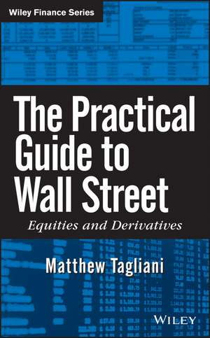 The Practical Guide to Wall Street imagine