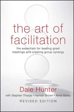 The Art of Facilitation