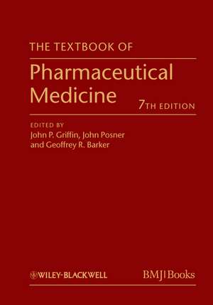 The Textbook of Pharmaceutical Medicine