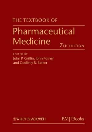 The Textbook of Pharmaceutical Medicine de John P. Griffin