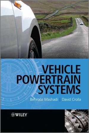 Vehicle Powertrain Systems de David Crolla